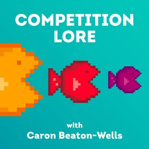 Competition Lore Podcast Podcast Image