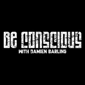 Be Conscious With Damien Barling