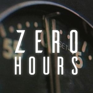 Zero Hours Podcast