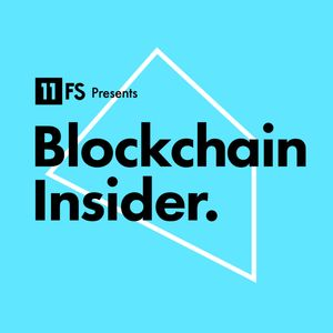 Blockchain Insider by 11:FS Podcast Image
