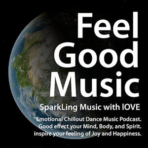 Feel-Good & Emotional Progressive Chillout EDM Podcast Podcast Image