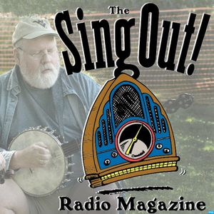 Sing Out! Radio Magazine Podcast Image