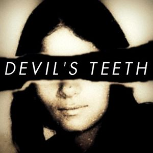 Devil's Teeth Podcast: Episode 7 - His Name Was Gregg Sanders
