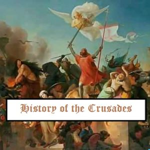 History of the Crusades Podcast Image