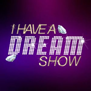 I Have A Dream Show | Princess FIzz