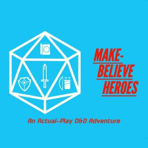Make-Believe Heroes Podcast Image