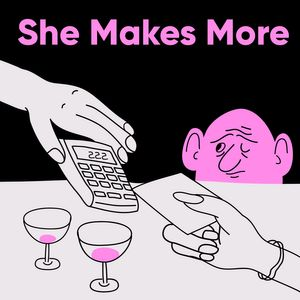 She Makes More