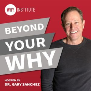Beyond Your WHY Podcast