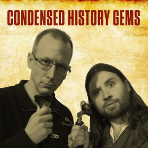 Condensed Histories Podcast
