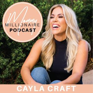 Mommy Millionaire Podcast