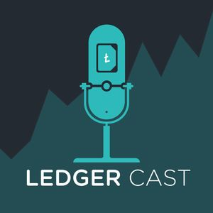 Bitcoin & Crypto Trading: Ledger Cast Podcast Image
