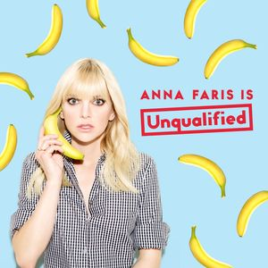 Anna Faris Is Unqualified Podcast Image