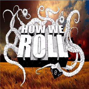 How We Roll Podcast Podcast Image
