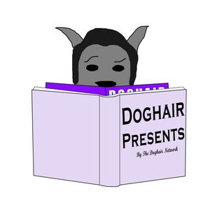Doghair Presents