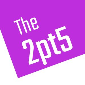 The 2pt5 | Conversations Connecting Innovators Podcast Image