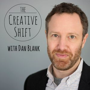 The Creative Shift with Dan Blank Podcast Image