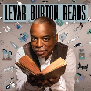 LeVar Burton Reads Podcast Image