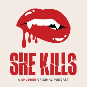 She Kills Podcast