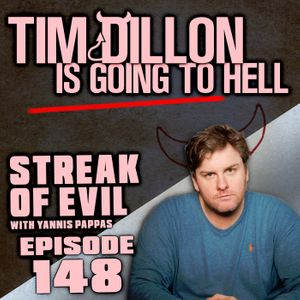 148 - Streak of Evil (with Yannis Pappas)