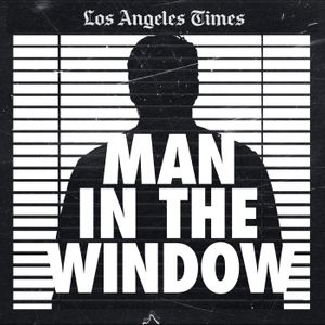 Man In The Window: The Golden State Killer Podcast Image