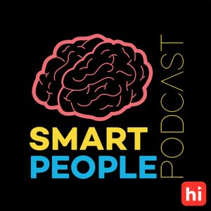 Smart People Podcast Podcast