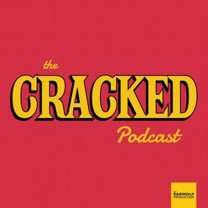 The Cracked Podcast Podcast Image