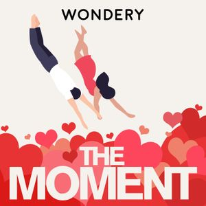 The Moment Podcast