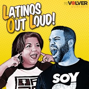 Latinos Out Loud Podcast Image