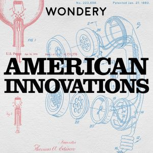 American Innovations Podcast Image