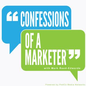 Confessions of a Marketer Podcast