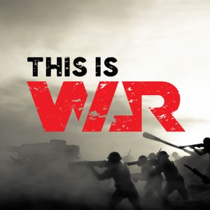 This is War Podcast Image