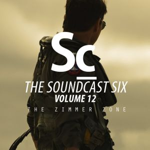 The Zimmer Zone - Soundcast Six Vol. 12 (Ep. 120)