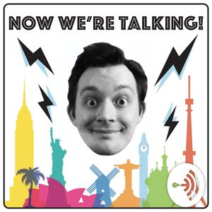Now We're Talking! Podcast Image