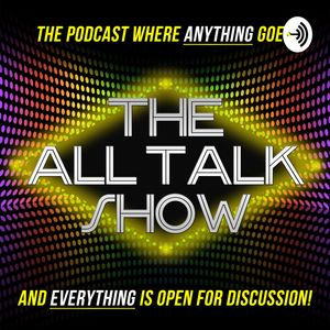 The All Talk Show Podcast