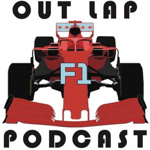 Out Lap F1 Podcast  Podcast