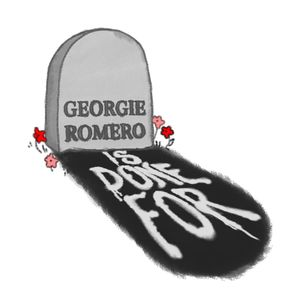 Georgie Romero Is Done For Podcast