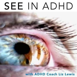 315 | Join Me at the 2019 ADHD Conference