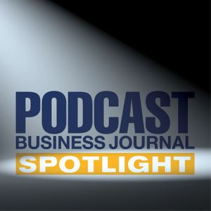 Podcast Business Journal Spotlight