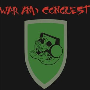 War And Conquest Podcast Image