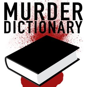 Murder Dictionary Podcast Image
