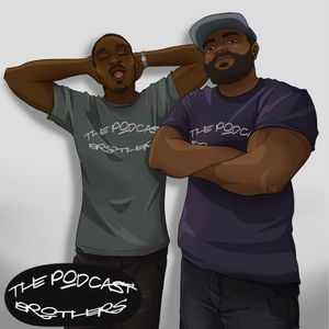 The Podcast Brothers