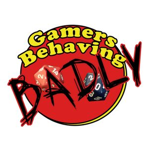 Gamers Behaving Badly Podcast Image