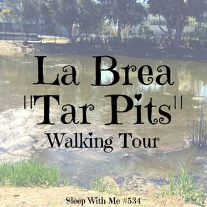 La Brea Tar Pits | Mall Walking Tour