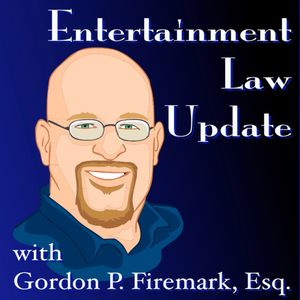 Gordon Firemark : Entertainment Law Update – 2017 year in review