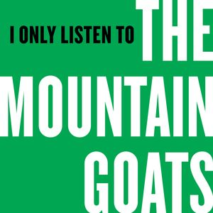 I Only Listen to the Mountain Goats, Episode 1: The Best Ever Death Metal Band in Denton
