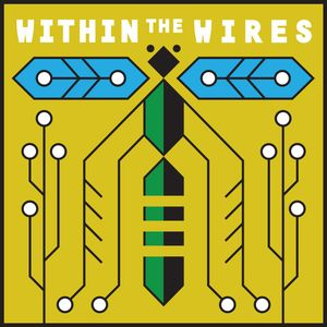 Within the Wires Live Show Announcement