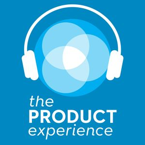 The Product Experience Podcast Image