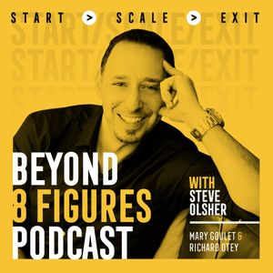 Beyond 8 Figures Podcast Image