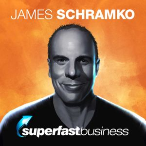 SuperFastBusiness® Coaching With James Schramko Podcast