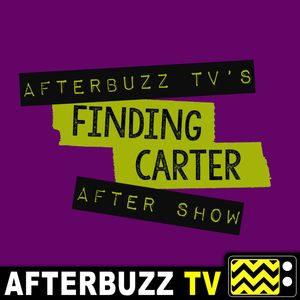 Finding Carter Reviews and After Show Podcast Image